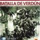 Grandes Batallas de la Historia (40de45): La batalla de Verdún