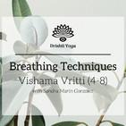 Breathing Techniques - Vishama Vritti (4-8)