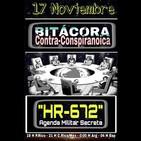 """""""BITÁCORA CONTRA-CONSPIRANOICA"""" Con el tema 'Agenda Militar Secreta HR-672"""