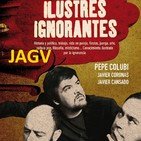 18-10-16 Ilustres Ignorantes #0 - Estreno!!! - El Descubrimiento - (Carlos Jean y Arturo González Campos)