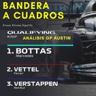 Bandera a Cuadros - análisis Qualy GP Austin F1 2019   BAC 3x22 gp usa formula 1