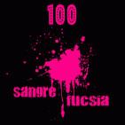 Sangre Fucsia #100 - 100 programas y una radioficción