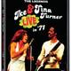 Ike & Tina Turner – Live In '71