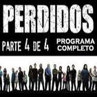 LODE 4x34 especial PERDIDOS - LOST parte 4 de 4 -programa completo-