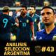 11contra11 #43 Análisis Selección Argentina