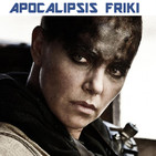 Apocalipsis Friki 135 - Especial Mad Max