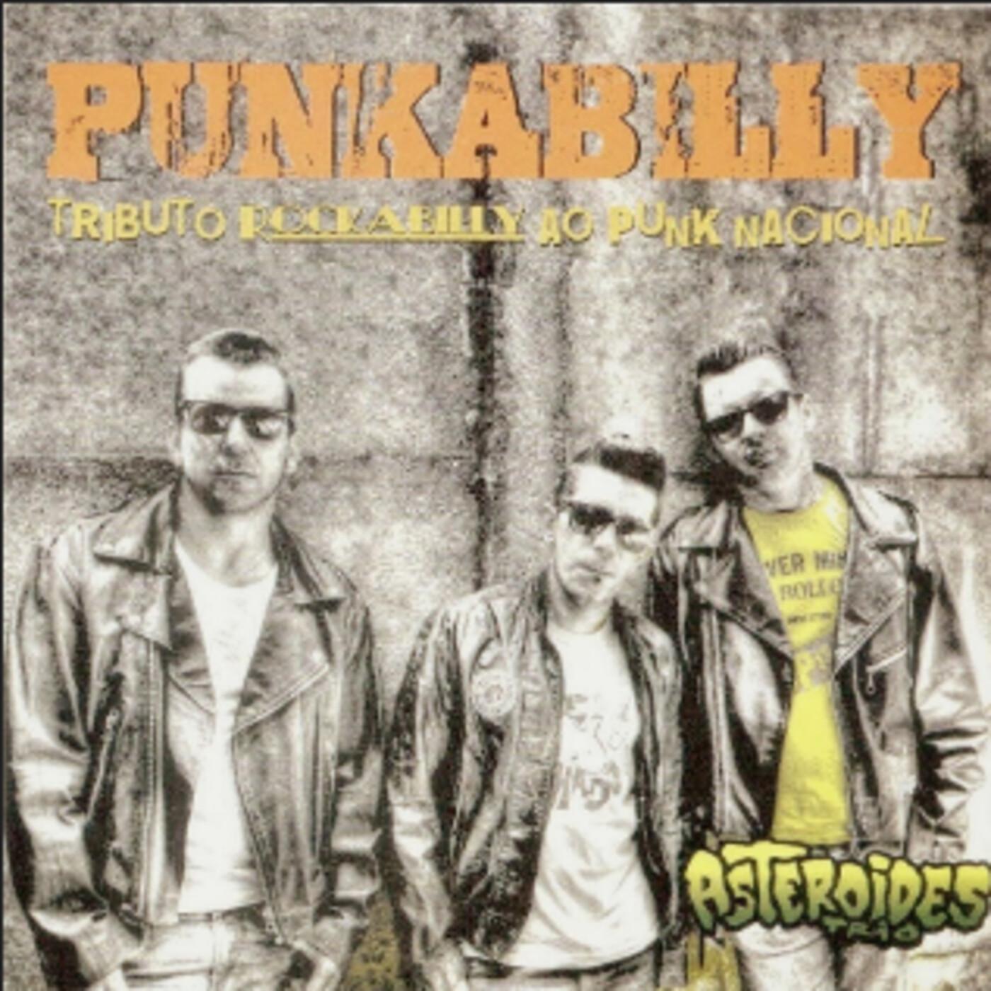 Asteroides Trio - Punkabilly - Tributo rockabilly ao punk nacional