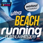Ultra Beach Running Platinum Hits 2019 Workout Compilation