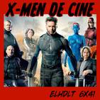 [ELHDLT] 6x41 Fénix Oscura y el universo cinematográfico mutante