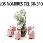 La Noche en Vela - RNE - 27 de marzo de 2013 - Los nombres del dinero