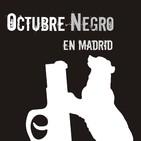 Festival de novela negra Octubre Negro en Madrid: primera cuña oficial de radio.