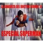 La Consulta del Doctor Loomis 18 Nocturna 2013 / Especial Superman