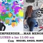RADIOCOMPLICES.COM FERNANDO RODRIGUEZ en EMPRENDER MAR MENOR con MIGUEL A., Programa 03/02/2020