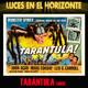 TARÁNTULA (1955) - Luces en el Horizonte
