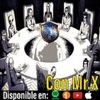 Ep.301 Teorías de la Conspiración con Mr. X