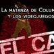 La Matanza de Columbine y los videojuegos - con @Sasha_v_d @pedro_2584 y @joaquin_estepa