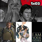 1x03: Leia, Kanan (tomo 1), La huida del contrabandista, I am your father