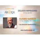 Una educación transformadora - Claudio Naranjo