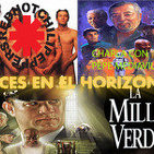 Luces en el Horizonte 3X33: LA MILLA VERDE, Charla con Pepe Mediavilla, Red hot chili peppers