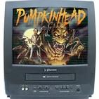 Ep.07 Mis Terrores Favoritos, PUMPKINHEAD (PACTO DE SANGRE), 1988 - Stan Winston