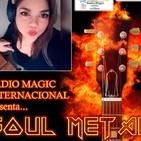 Soul metal