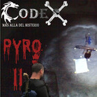 CODEX 6X78 Pyro II: Nos encontramos un ritual satánico