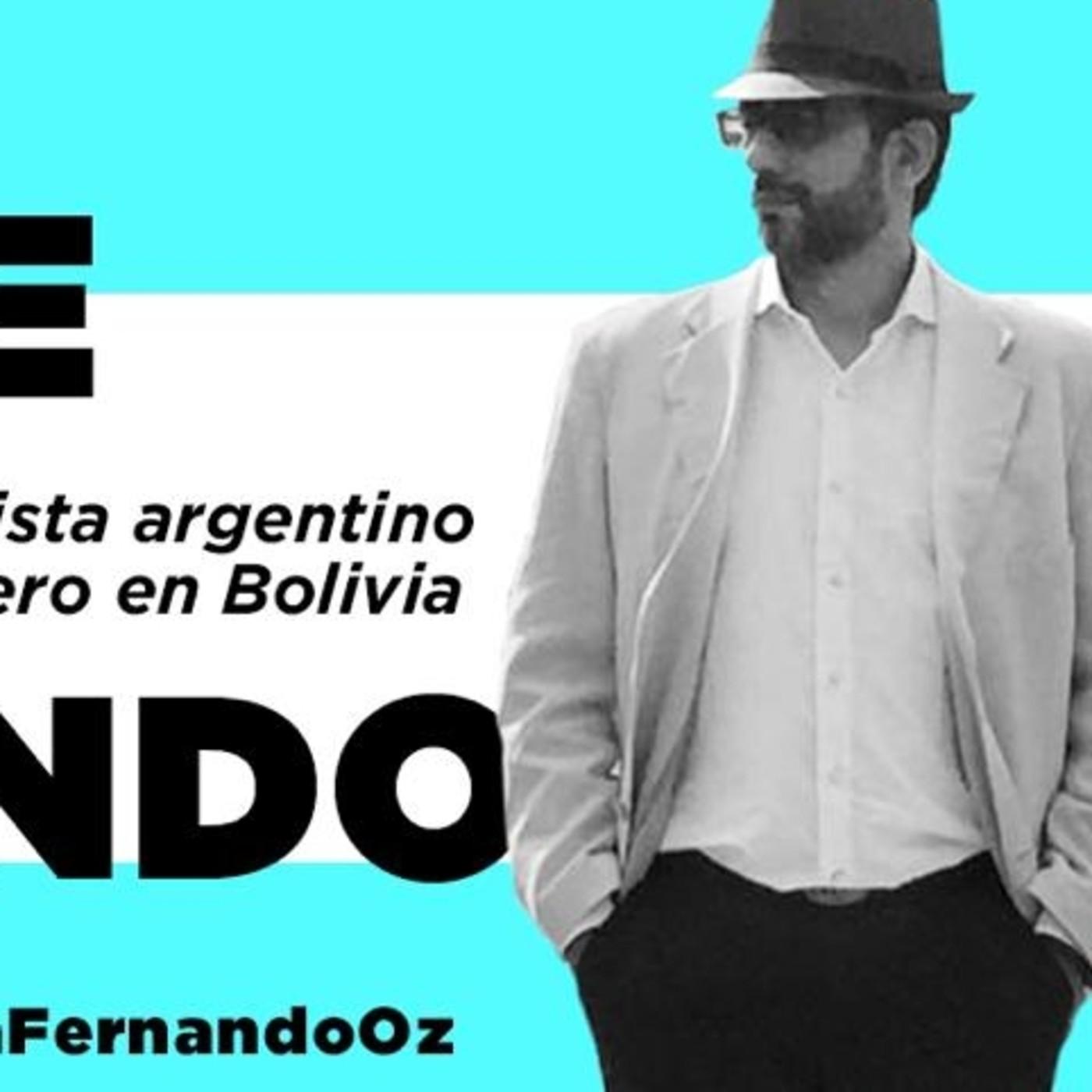 Fernando Oz ,periodista Argentino en Bolivia,Part2