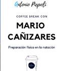Coffee Break 21- Preparación física en la natación con Mario Cañizares