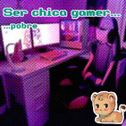 [Kpix Circus Show 2] Ser chica gamer... y pahbre