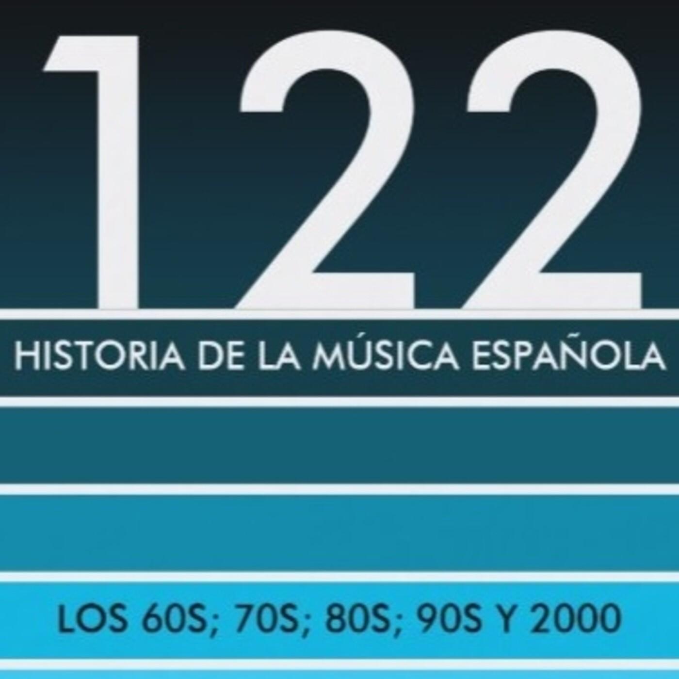 Programa 122 de Historia de la Música Española