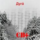 CB+ DUGA, la señal que vino del frío