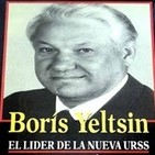 Boris Yeltsin - Historia de un líder