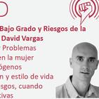 Embarazo de Bajo Grado y Píldora Anticonceptiva, con David Vargas