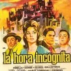 145 - La Hora Incógnita -Mariano Ozores-. La gran Evasión.