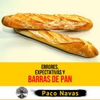Errores, Expectativas y Barras de Pan