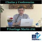 ¡Ponernos en misión! P.Santiago Martín FM
