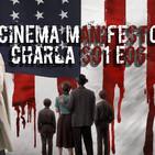 Cinema Manifesto - Episodio VI - Series Confinadas I. La Conjura contra América y La Línea Invisble