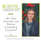 #24. ¿En qué consiste una rutina cosmética coreana?- Con Samira Marrero