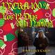 LYCRA 100% Los 12 días de la navidad : Un villancico de solsticio