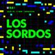 T2 Entrevista: Los Sordos