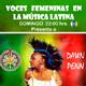 Voces femeninas en la musica latina - programa 37 - domingo 23/08/2020