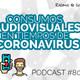 [Podcast 80] Consumos audiovisuales en tiempos de Coronavirus