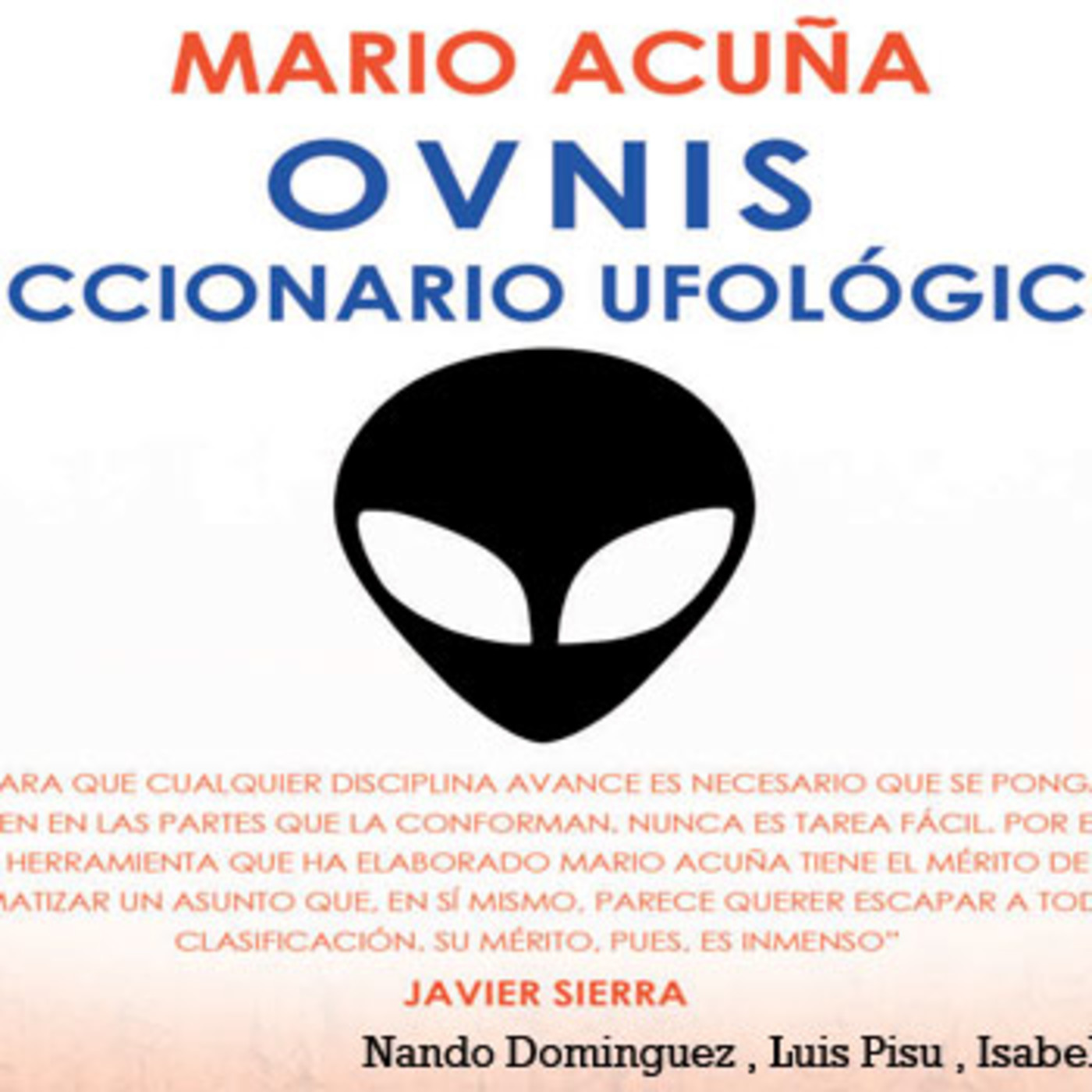 Ufologos e Investigadores