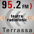 Radioteatre.El Pan y la Tierra (Sisena part) 09-03-2019