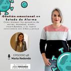 Gestión emocional en Estado de Alarma, con Marta Redondo