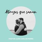 Abrazos que sanan - Pastor Juan Carlos Parra (2019-10-06)