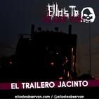 El Trailero Jacinto - Ellos Te Observan