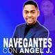 Navegantes con Angel Jey - 22 ene 2019 Programa 22