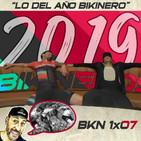 BKN 1x07: Lo del año Bikinero y Luis Ocaña
