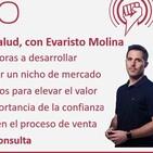 225: Emprendiendo en Salud, con Evaristo Molina
